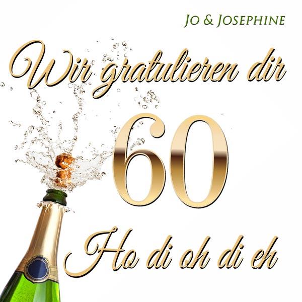 Gluckwunsche Zum 60 Geburtstag Lied Wir Gratulieren Dir Jo
