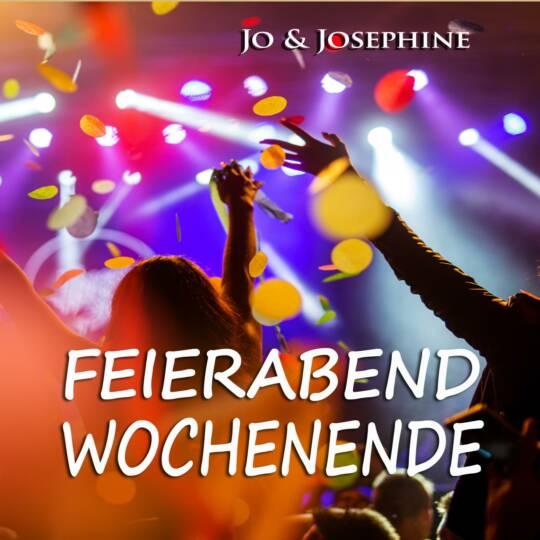 Cover Feierabend, Wochenende Lieder zum Mitsingen Schlagerduo Jo & Josephine mit feiernden Gästen
