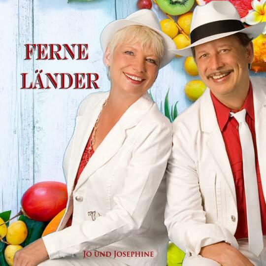 Cover Ferne Länder Gesangsduo Jo & Josephine Schlager