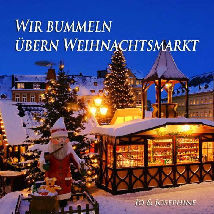 Cover moderne Weihnachtslieder Wir bummeln übern Weihnachtsmarkt