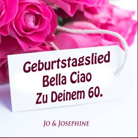 Cover CD Geburtstagslied zum Sechzigsten Bella Ciao Herzlichen Glückwunsch zum 60. Geburtstag